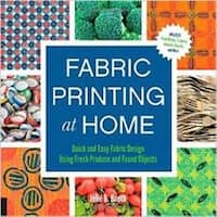 Fabric Printing At Home - Quarry Books