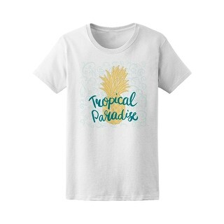 Tropical Paradise Pineaple Tee Women's -Image by Shutterstock