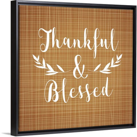 """""""Thankful and Blessed"""" Black Float Frame Canvas Art"""