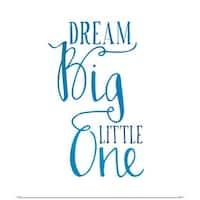 Amy Cummings Poster Print entitled Dream Big Blue - multi-color