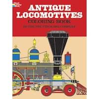 Dover - Coloring Book - Antique Locomotives