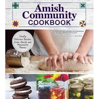 Amish Community Cookbook - Carole Roth Giagnocavo