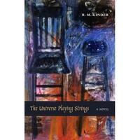 Universe Playing Strings - R.M. Kinder