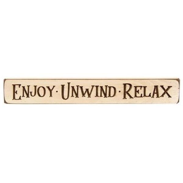 "Enjoy Unwind Relax Engraved Block 12"""