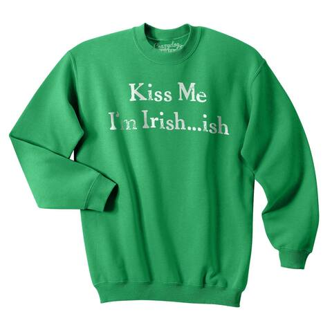 Kiss Me I'm Irish?ish Funny St. Patrick's Day Unisex Crew Neck Sweatshirt