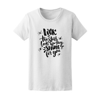 Look At Stars They Shine For You Tee Women's -Image by Shutterstock (5 options available)