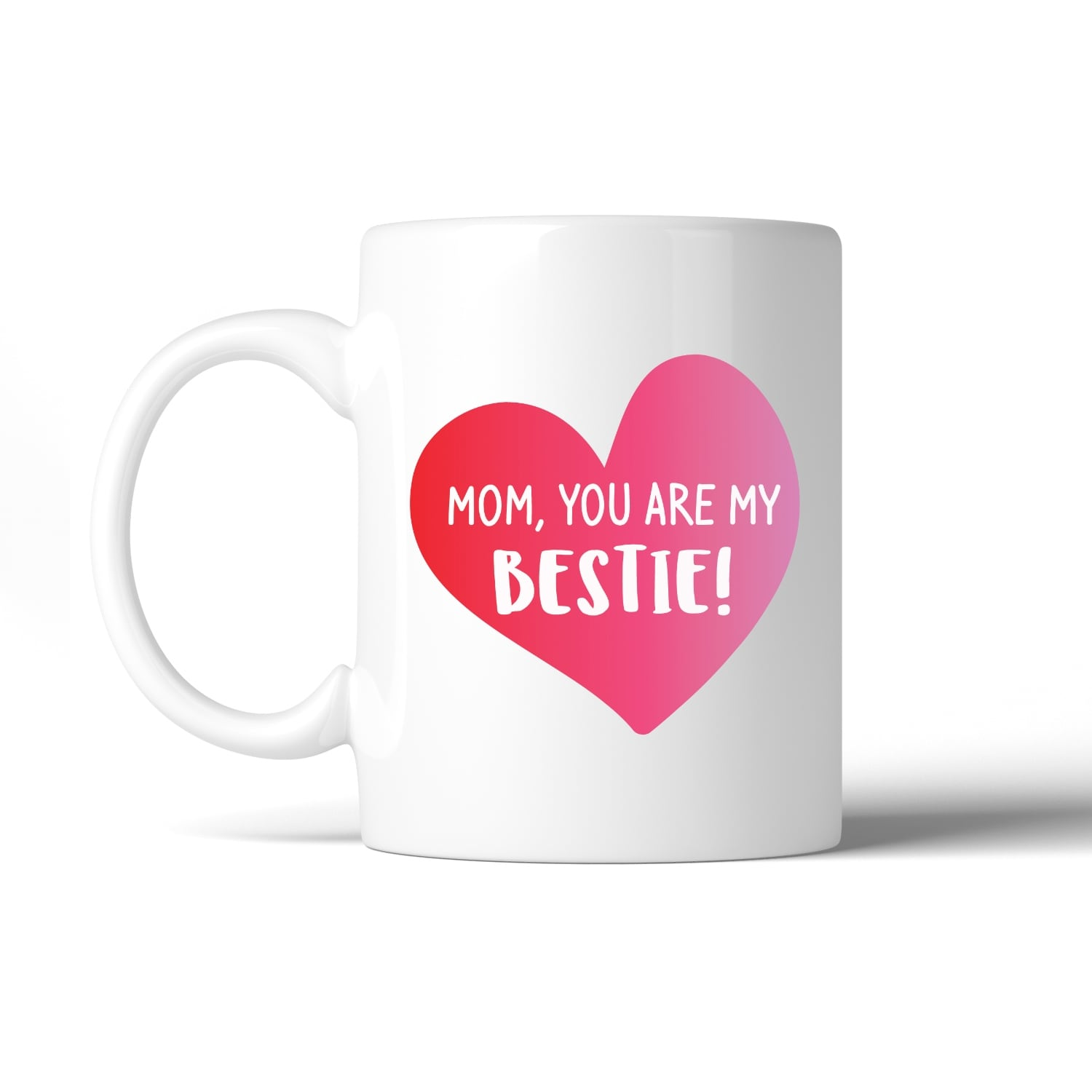 Mom You Are My Bestie Coffee Mug Mothers Day Gifts From Daughters Overstock 15618080