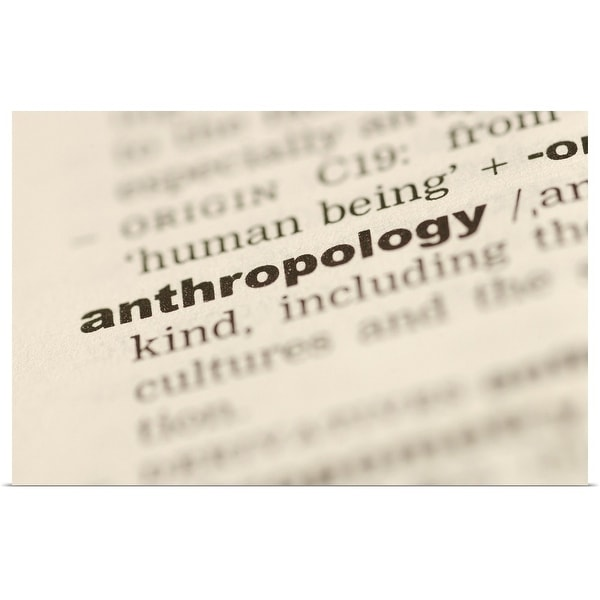 """""""Definition of anthropology"""" Poster Print"""