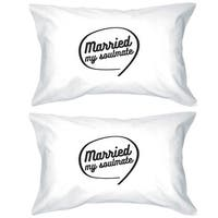 Married My Soulmate White Matching Pillowcases For Couples Gifts