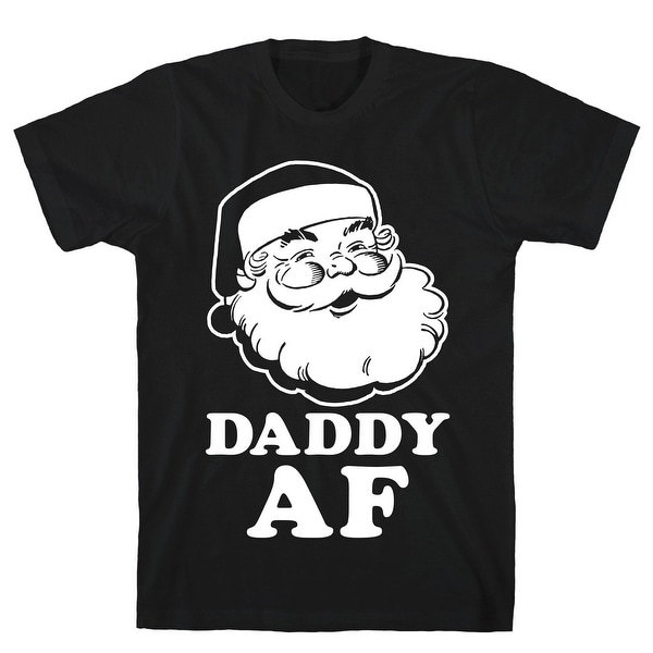 45377601 Shop Daddy AF Black Men's Cotton Tee by LookHUMAN - Free Shipping On Orders  Over $45 - Overstock - 21229197