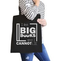 I Like Big Books Cannot Lie Black Funny Canvas Tote Bag For School