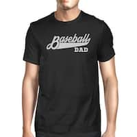 Baseball Dad Mens Black Cotton T-Shirt Funny Gifts For Baseball Dad
