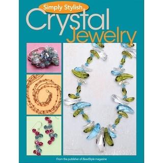 Kalmbach Publishing Books-Simply Stylish Crystal Jewelry
