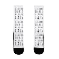 I Am Here To Pet All Of The Cats US Size 7-13 Socks by LookHUMAN