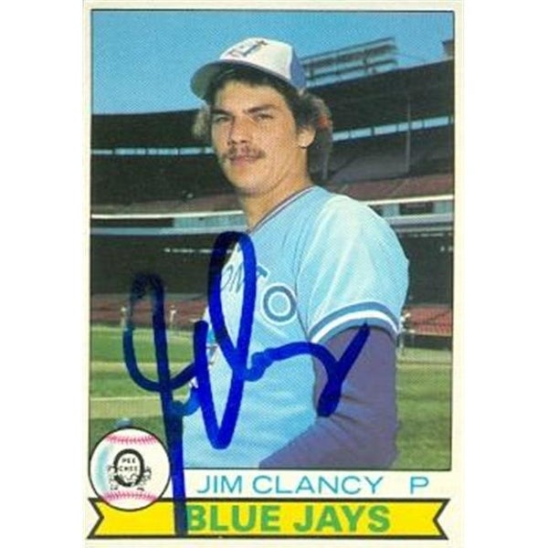 Shop Jim Clancy Autographed Baseball Card Toronto Blue Jays 1979