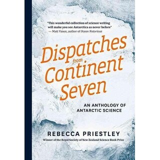 Dispatches from Continent Seven - Rebecca Priestley