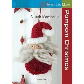 Search Press Books-Pompom Christmas
