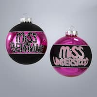 Set of 4 Fashion Avenue Miss Behaving Glass Ball Christmas Ornaments 3.25""