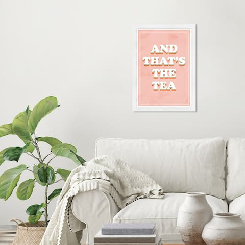 Wynwood Studio 'That's the Tea Colorful' Typography and Quotes Orange Wall Art Framed Print