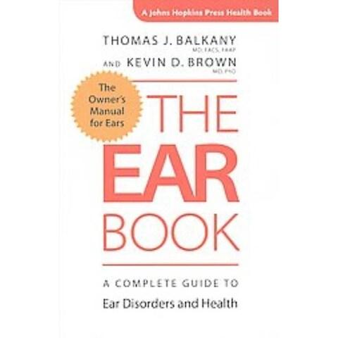 Ear Book - Kevin D. Brown, Thomas J. Balkany