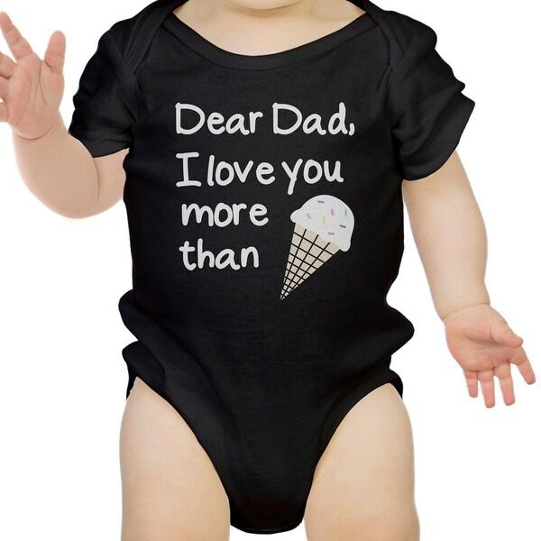 Dear Dad Icecream Cute Black Baby Bodysuit Unique Design Dads Gifts