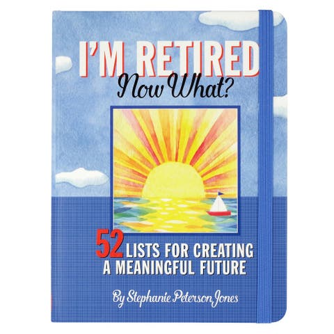 Peter Pauper Press Retirement Journal - I'm Retired. Now What? Hardcover Book