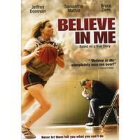 Believe in Me [DVD]