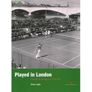 Played in London - Simon Inglis