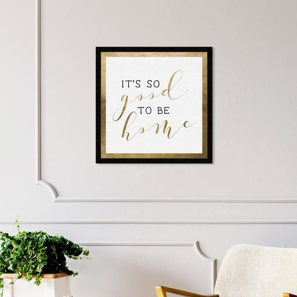 Oliver Gal 'Good to be Home Gold' Typography and Quotes Framed Wall Art Prints Family Quotes and Sayings - Gold, White. Opens flyout.