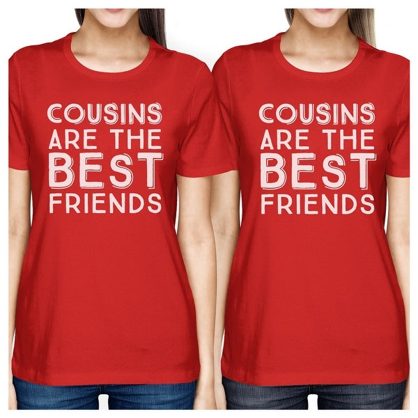 803cf446f Shop Cousins The Best Friends Red Funny Matching Family Tees For