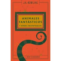 Animales fantasticos y donde encontrarlos / Fantastic Beasts & Where To Find Them - J. K. Rowling