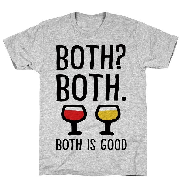 c4957f84 Shop LookHUMAN Both Both Both Is Good Wine Athletic Gray Men's Cotton Tee -  Free Shipping On Orders Over $45 - Overstock - 21555240