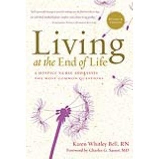 Living at the End of Life - Karen Whitley Bell