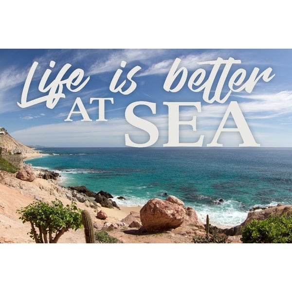 ca9427d2ac Shop Life is Better at Sea - Beach Scene - Ocean & Cacti - Lantern Press  Photography (Art Print - Multiple Sizes Available) - Free Shipping On  Orders Over ...