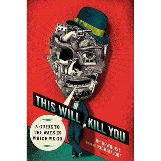 This Will Kill You - H. P. Newquist, Rich Maloof
