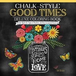 Chalk-Style Good Times Coloring - Design Originals