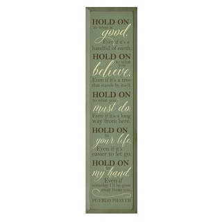 Wooden Wall Plaque/Sign - Hold On To What Is Good - Inspirational Quote