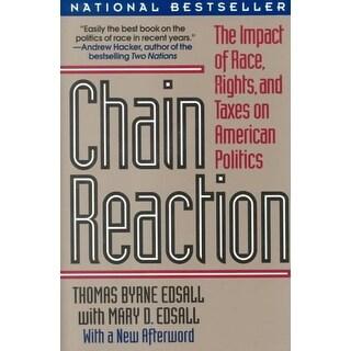 Chain Reaction - Mary D. Edsall, Thomas Byrne Edsall