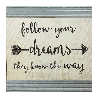 """Follow Your Dreams, They Know the Way"" Hanging Wall Decor 20"" - Off-white"