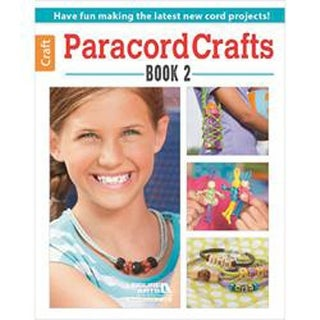 Paracord Crafts Book 2 - Leisure Arts