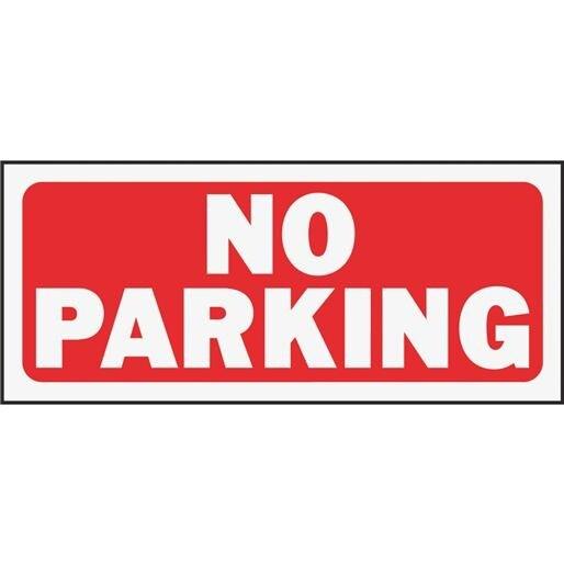 Hyko Prod. 6X14 No Parking Sign 23002 Unit: EACH Contains 5 per case