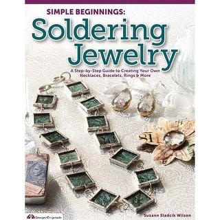 Design Originals-Simple Beginnings: Soldering Jewelry|https://ak1.ostkcdn.com/images/products/is/images/direct/d0876f004a9dfdddbb0ffb488907220ca005f003/Design-Originals-Simple-Beginnings%3A-Soldering-Jewelry.jpg?impolicy=medium