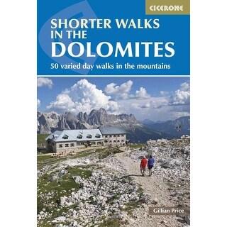 Cicerone Guide Shorter Walks in the Dolomites - Gillian Price