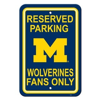 Fremont Die Inc Michigan Wolverines Plastic Parking Sign Plastic Parking Sign