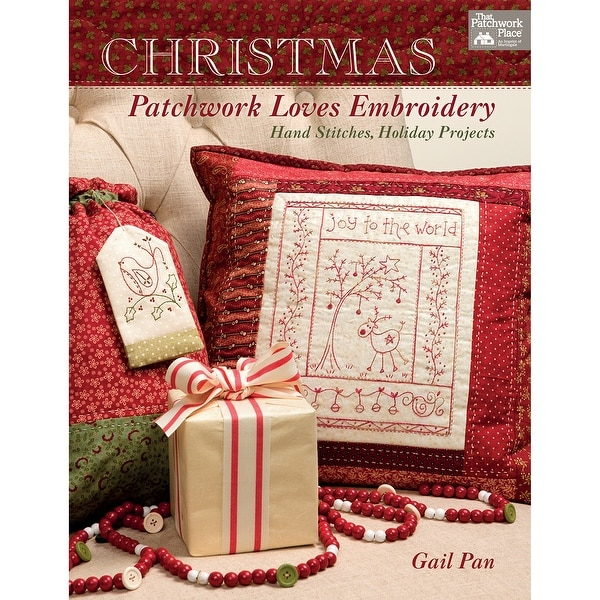 That Patchwork Place-Christmas Patchwork Loves Embroider