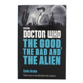 Doctor Who: The Good, the Bad and the Alien Paperback Book - multi