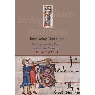 Interlacing Traditions - Luisa Nardini