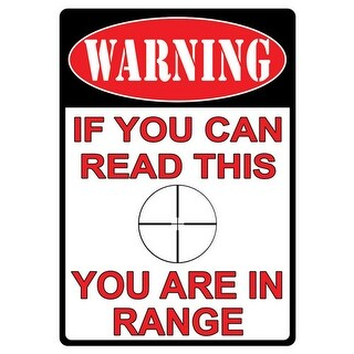 Rivers edge 1510 rivers edge tin sign you are in range 12x17