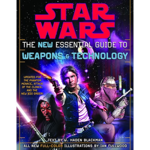 Star Wars The New Essential Guide To Weapons & Technology Book