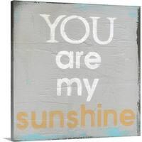 Cassandra Cushman Premium Thick-Wrap Canvas entitled You Are My Sunshine - Multi-color